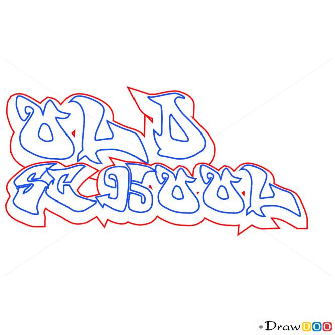 How to Draw Old School, Graffiti