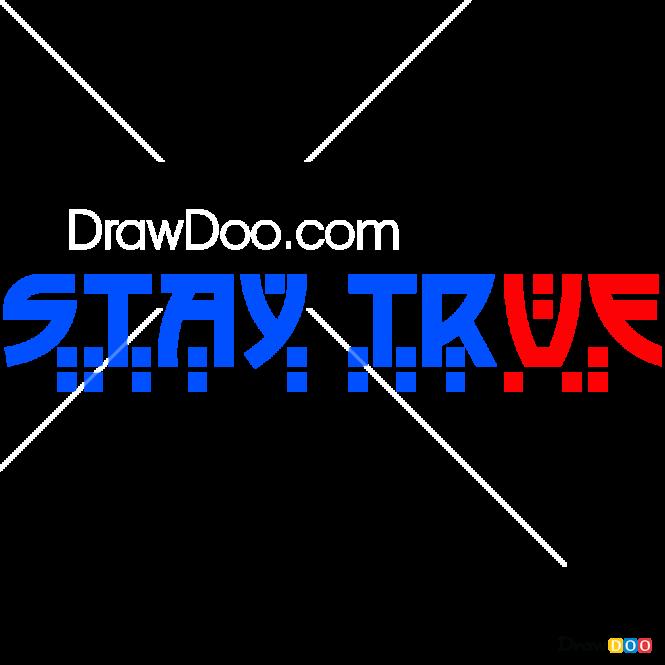 How to Draw Stay True, Tattoo Fonts